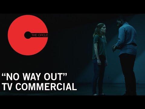 The Circle (TV Spot 'No Way Out')