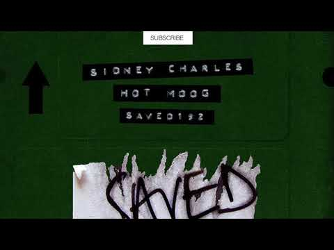 Sidney Charles - Hot Moog (Extended Mix) [SAVED EXCLUSIVE]