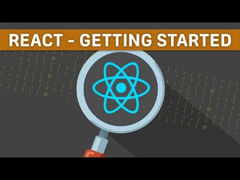 ReactJS Tutorial for Beginners - Getting Started with React