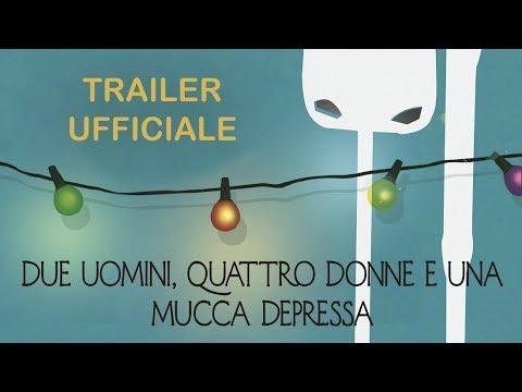 Preview Trailer Due uomini, quattro donne e una mucca depressa, trailer ufficiale