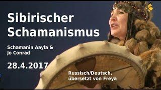 Video Sibirischer Schamanismus - Aayla (russisch/deutsch) Bewusst.TV 28.4.2017 MP3, 3GP, MP4, WEBM, AVI, FLV Juli 2018