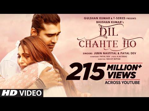 Dil Chahte Ho | Jubin Nautiyal, Mandy Takhar | Payal Dev, A.M.Turaz | Navjit Buttar | Bhushan Kumar