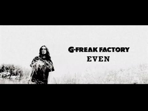 , title : 'G-FREAK FACTORY:EVEN'