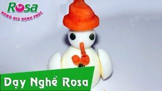 Tỉa rau củ: bài người tuyết từ trứng gà, cút, cà rốt