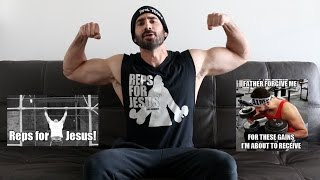 Bro Science #104: See ya in church. Get a free 30-day trial of Audible: http://www.audible.com/brosciencelifeORDER THE SWOLY BIBLE: http://amzn.to/2fGq6t9GNAR PUMP pre-workout: http://brosupps.comSHIRTS: http://www.DomMerch.comFacebook: http://www.facebook.com/BroScienceLifeIG: @DomMazzettiTwitter: https://twitter.com/BroScienceLifeInternet: http://brosciencelife.com