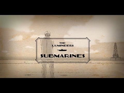 Tekst piosenki The Lumineers - Submarines po polsku