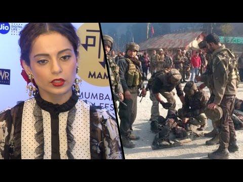 Kangana Ranaut's SHOCKING Comment On Uri Attacks