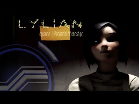 Lylian - Paranoid Friendships (They don't understand)