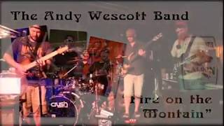 """""""Fire on the Mountain"""" covered by the Andy Westcott Band"""