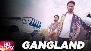Song - Gangland (Full Song) Artist - Mankirt Aulakh Feat Deep Kahlon Lyrics - Deep Kahlon Music - Dj Flow Remix - Dj Hans Project by - Gurpreet Khetla Specia...