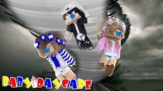 GETTING SUCKED INTO A TORNADO AT BABY DAYCARE! Minecraft Little Kelly w/Carly, Raven and Leo