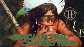 Caminho Verde - Xamanismo Amazônico