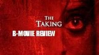 Nonton THE TAKING ( 2013 ) B-Movie Review Film Subtitle Indonesia Streaming Movie Download