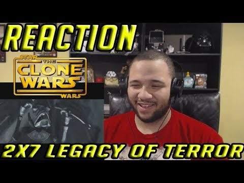 Star Wars: The Clone Wars Reaction Series Season 2 Episode 7 - Legacy of Terror