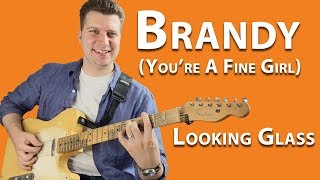 Lesson: Brandy - Looking Glass | Guitar