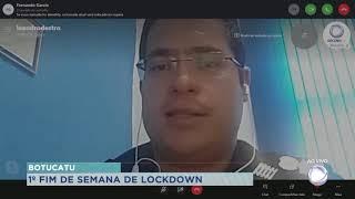 GCM  fala sobre fim de semana de lockdown em Botucatu