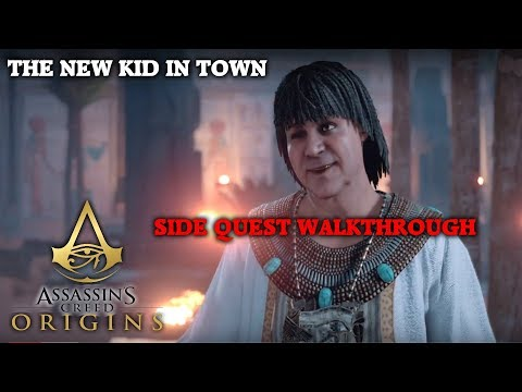 Assassin's Creed Origins - The New Kid In Town - Side Quest Walkthrough