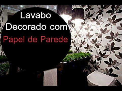 Imagens de papel de parede - Lavabos Decorados com Papel de Parede (Dicas e Fotos para se Inspirar)