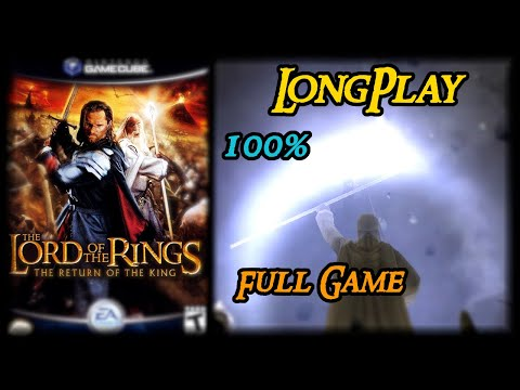 The Lord of the Rings: The Return of the King Game - Longplay 100% Walkthrough (No Commentary)