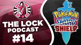NO NATIONAL DEX, DYNAMAXING! POKEMON SWORD AND SHIELD! The Lock Podcast #14 [Unlocked Ep3] by PokeaimMD