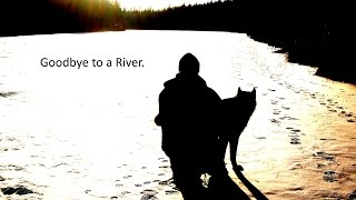 Goodbye to a River..