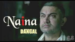 Video Naina Song  - Dangal | Aamir Khan | Arijit Singh | MP3, 3GP, MP4, WEBM, AVI, FLV September 2018