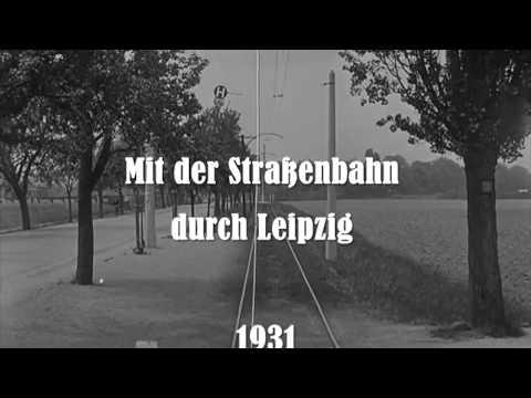 1931: Mit der Straßenbahn durch Leipzig (1931)