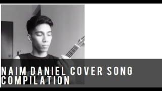 Video Kompilasi Lagu Cover Oleh Naim Daniel MP3, 3GP, MP4, WEBM, AVI, FLV Januari 2018