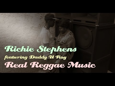Video:Richie Stephens feat. U Roy - Real Reggae Music