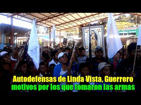 lindavista - Autodefensas de Linda Vista, Guerrero explican motivos por los que tomaron las armas.