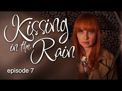 rain - Actors Lily and James keep finding themselves kissing in the rain, despite not being particularly fond of each other. Follow the Kissing in the Rain Fan Cano...