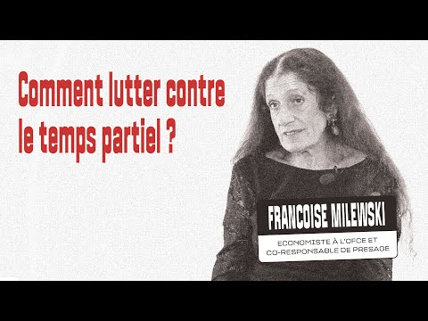 Inégalités femmes/homme : lutter contre le temps partiel - Interview de Françoise Milewski