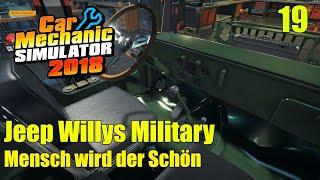 Jeep Willys Military  | #19 | Mensch wird der Schön | Car Mechanic Simulator 2018