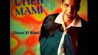 Cheb Mami -  lilah ya hli 3adrouni
