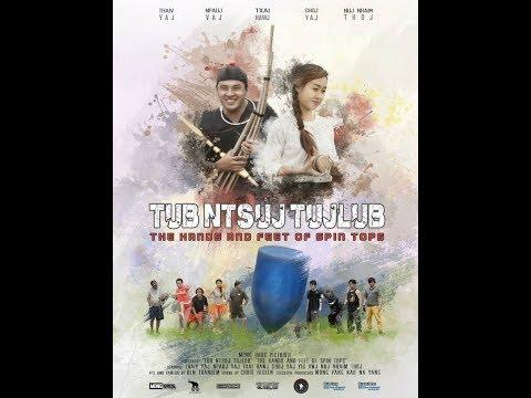 Tub Ntsuj Tujlub | Spin Top | - Full Movie 1 of 2 (видео)