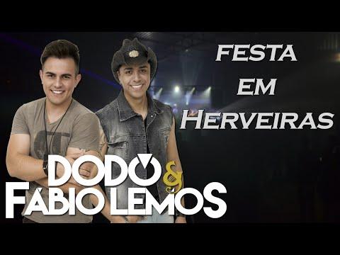Dodô e Fábio Lemos - Festa em Herveiras