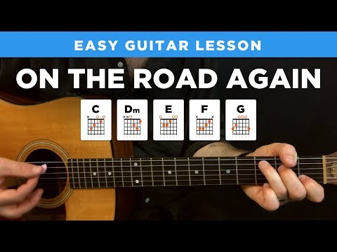 On the Road Again Guitar Lesson - Willie Nelson - Recorded Version