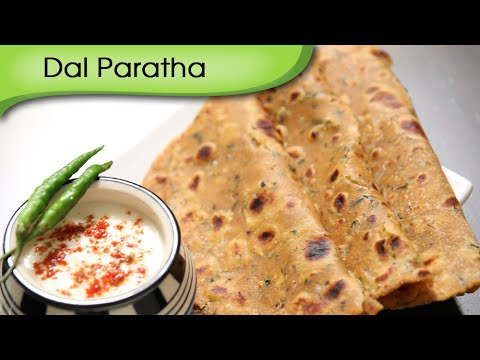 Dal Paratha | Easy To Make Healthy Breakfast / Lunch Recipe | Ruchi's Kitchen