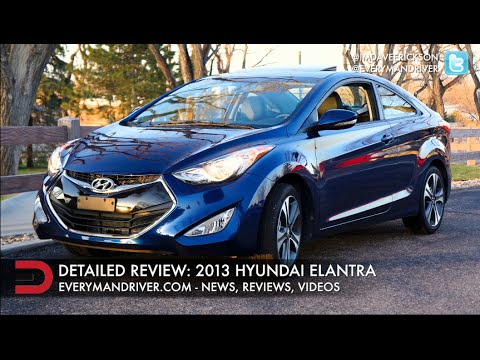 2013 Hyundai Elantra | New Car Review | on Everyman Driver
