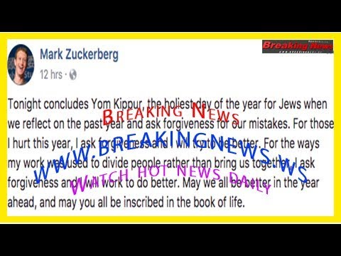 Mark zuckerberg asks for forgiveness from 'those i hurt this year' in yom kippur message