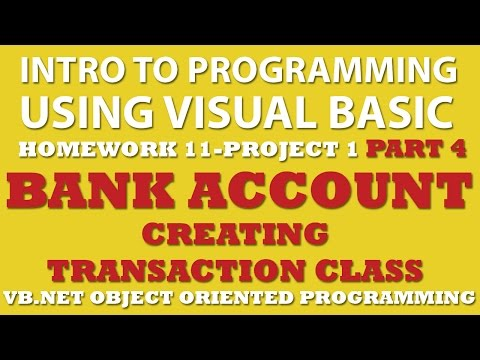 Visual Basic Programming Challenge 11-1 Part 4: Bank Account (VB.net OOP)