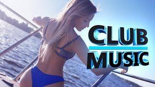 SUMMER MIX 2017 | Club Dance Music Mashups Remixes Mix - Dance MEGAMIX - CLUB MUSIC
