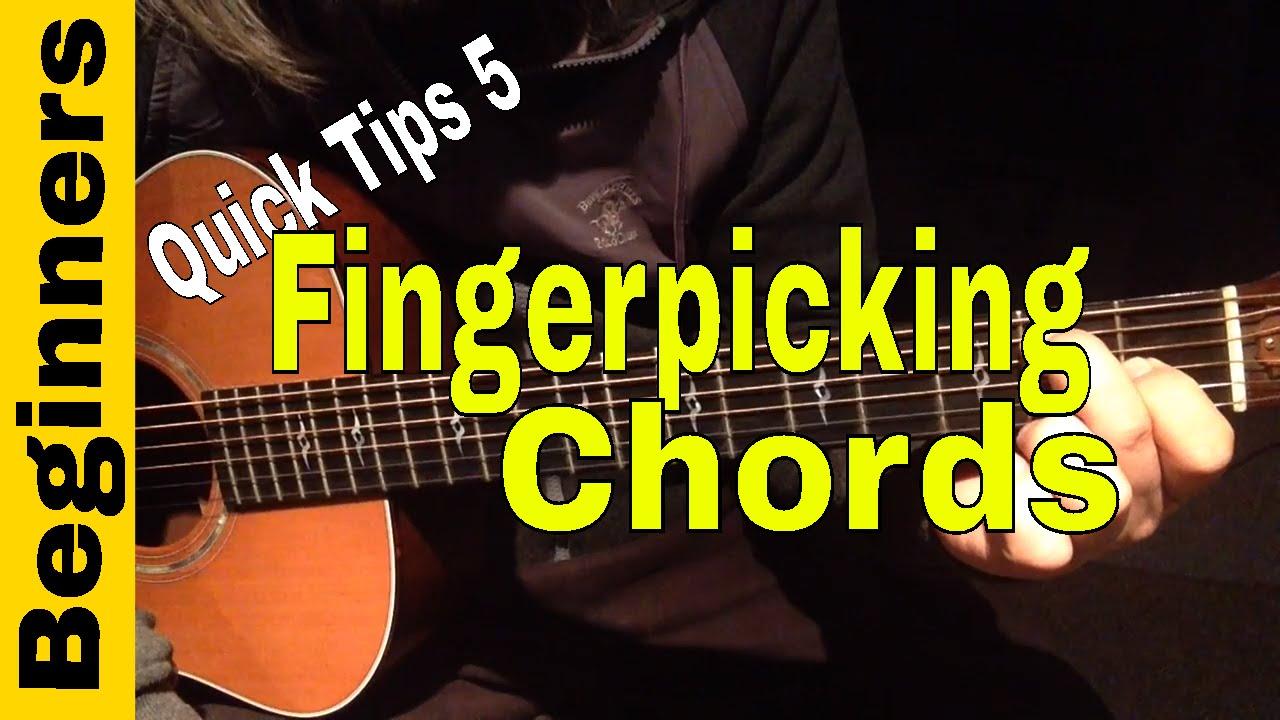 Fingerpicking Guitar Chords For Beginners- Quick Tips 5