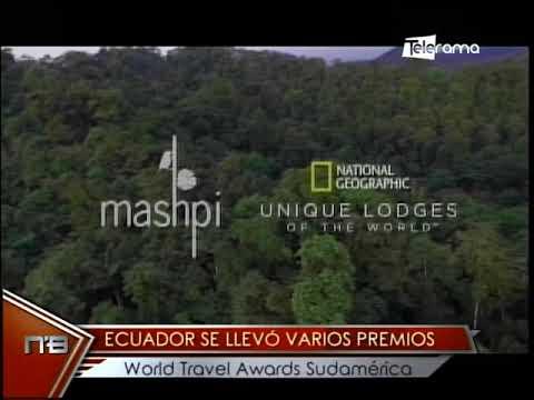Ecuador se llevó varios premios World Travel Awards Sudamérica