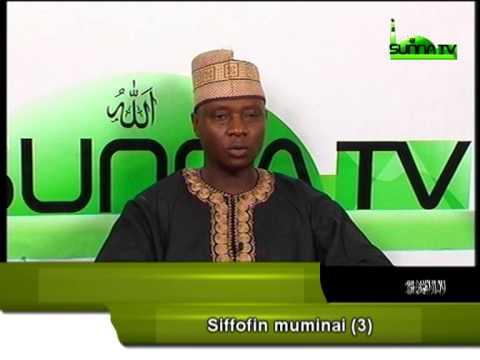 Malam Muh'd Sani Abu-Rukayya (Siffofin Muminai 3)