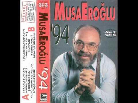 Musa Eroğlu - Seher Vakti Çaldım Yarin Kapısını (1994)