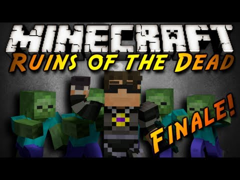 Minecraft: Ruins of the Dead FINALE!