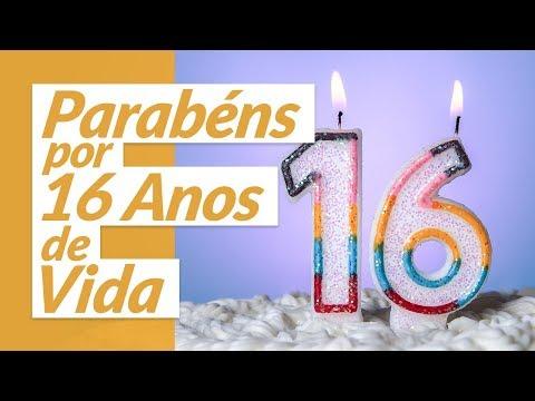 Msg de aniversário - Parabéns por 16 Anos de Vida!  (Mensagem de Aniversário)