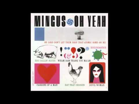 Charles Mingus – Ecclusiastics