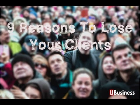 Watch '9 Reasons To Lose Your Clients - YouTube'